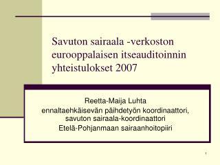 Savuton sairaala -verkoston eurooppalaisen itseauditoinnin yhteistulokset 2007