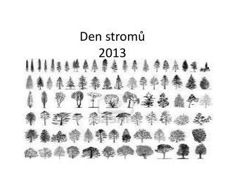 Den stromů 2013