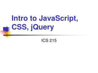 Intro to JavaScript, CSS, jQuery