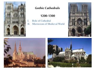 Gothic Cathedrals   1200-1300