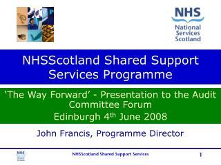 NHSScotland Shared Support Services Programme