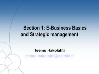 Section 1: E-Business Basics and Strategic management
