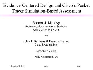 Evidence-Centered Design and Cisco's Packet Tracer Simulation-Based Assessment