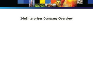 14eEnterprises Company  Overview
