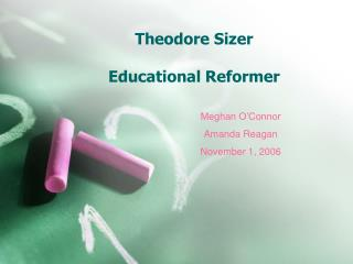 Theodore Sizer  Educational Reformer