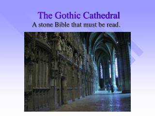 The Gothic Cathedral