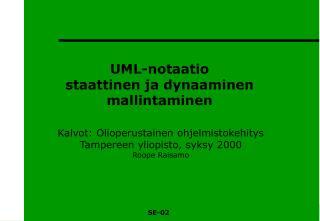 UML-notaatio staattinen ja dynaaminen mallintaminen