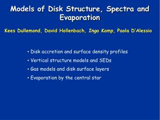 Models of Disk Structure, Spectra and Evaporation