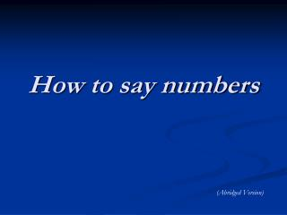 How to say numbers