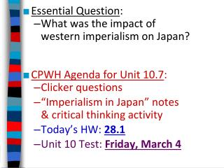 Essential Question : What was the impact of  western imperialism on Japan?