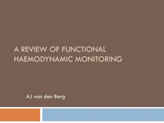 A Review of Functional  Haemodynamic  Monitoring