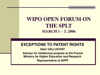 WIPO OPEN FORUM ON THE SPLT MARCH 1 – 3, 2006