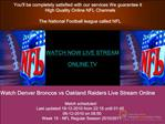 Denver Broncos vs Oakland Raiders LIVE STREAM ONLINE