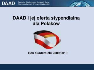 DAAD i jej oferta stypendialna  dla Polak�w
