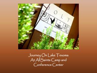 Journey On Lake Texoma At AllSaints Camp and  Conference Center