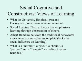 Social Cognitive and Constructivist Views of Learning