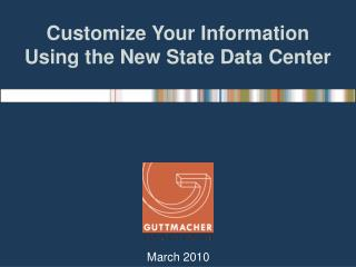 Customize Your Information Using the New State Data Center