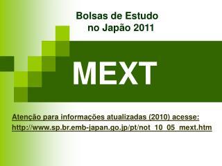 Bolsas de Estudo           no Japão 2011