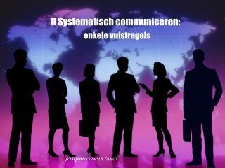 II Systematisch communiceren: