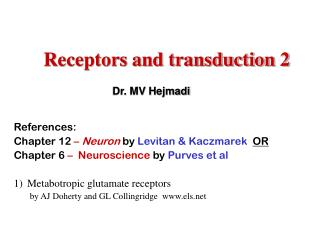 Receptors and transduction 2