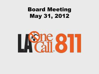 Board Meeting May 31, 2012