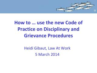 How to … use the new Code of Practice on Disciplinary and Grievance Procedures