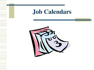 Job Calendars