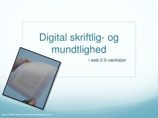 Digital skriftlig- og mundtlighed