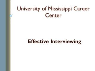 University of Mississippi Career Center