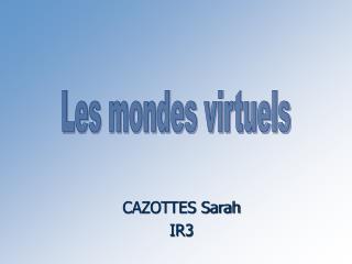 CAZOTTES Sarah IR3