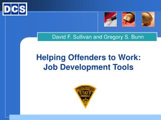 Helping Offenders to Work: Job Development Tools