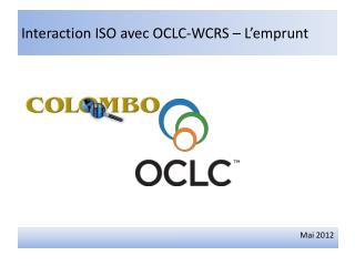 Interaction ISO avec OCLC-WCRS – L'emprunt
