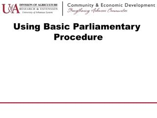 Using Basic Parliamentary  Procedure