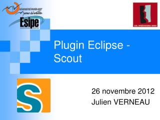 Plugin  E clipse - Scout