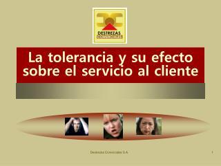 La tolerancia y su efecto sobre el servicio al cliente