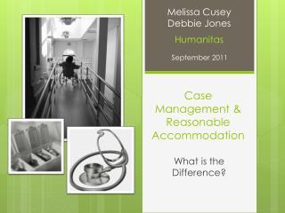 Case Management & Reasonable Accommodation