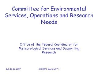 Committee for Environmental Services, Operations and Research Needs