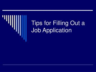 Tips for Filling Out a Job Application
