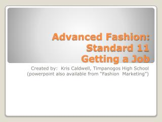 Advanced Fashion: Standard 11 Getting a Job