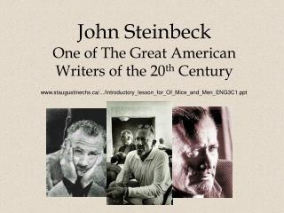John Steinbeck One of The Great American  Writers of the 20 th  Century
