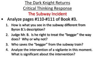 The Dark Knight Returns  Critical Thinking Response The Subway Incident
