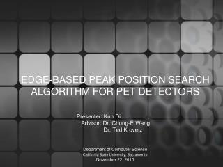 EDGE-BASED PEAK POSITION SEARCH ALGORITHM FOR PET DETECTORS