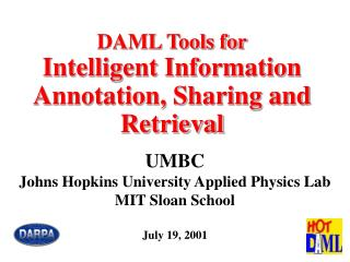 DAML Tools for Intelligent Information Annotation, Sharing and Retrieval