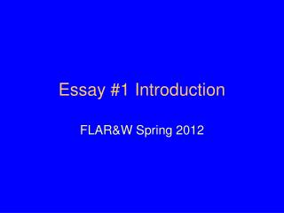 Essay #1 Introduction