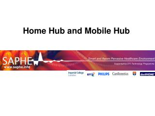 Home Hub and Mobile Hub