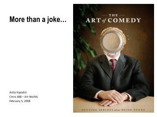More than a joke…