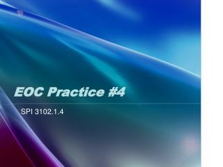 EOC Practice #4