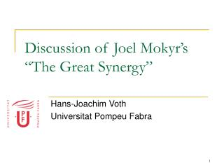 "Discussion of Joel Mokyr's ""The Great Synergy"""