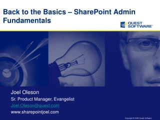 Back to the Basics � SharePoint Admin Fundamentals