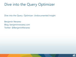 Dive into the Query  Optimizer